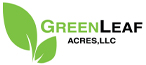 GreenLeaf Acres, LLC
